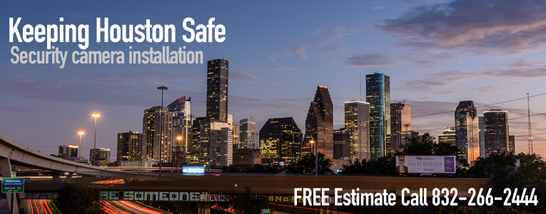 Professional Security Cameras Installtion Houston